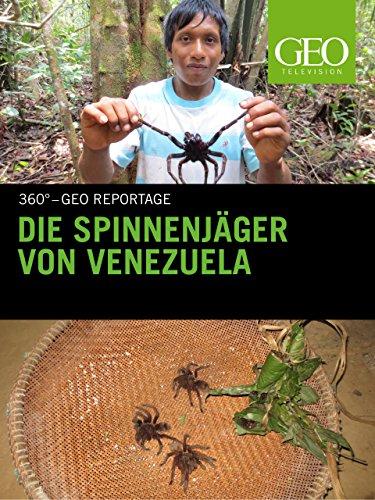 Die Spinnenjäger von Venezuela