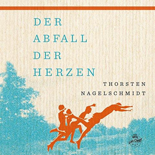 Der Abfall der Herzen audiobook cover art