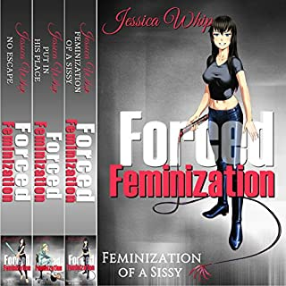 Forced Feminization: 3 Manuscripts     Feminization of a Sissy, Put in His Place, No Escape              By:                                                                                                                                 Jessica Whip                               Narrated by:                                                                                                                                 Ruby Rivers                      Length: 1 hr and 26 mins     25 ratings     Overall 4.0