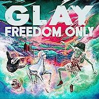 【Amazon.co.jp限定】FREEDOM ONLY(CD+DVD)(メガジャケ付)