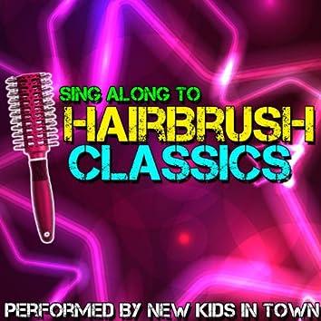 Sing Along To Hairbrush Classics