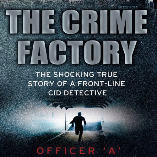 The Crime Factory audiobook cover art