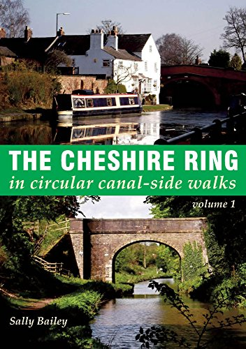 The Cheshire Ring (In Circular Canal Side Walks 1)