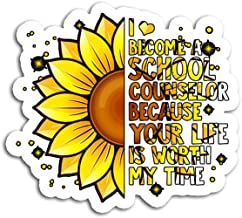 Hand Wooden Customizable Sticker I Became A School Counselor Because Your Life is Worth Stickers for Personalize (3 pcs/Pack)