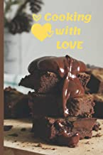 Sweetheart's Recipe Notebook - Cooking With Love: Small Blank Recipe Book to Write in For Friend, Girlfriend, Wife, Sweeth...