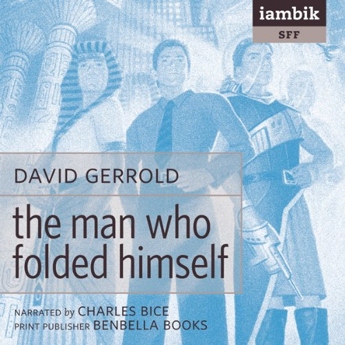 The Man Who Folded Himself  Audiolibri