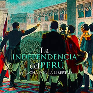 La Independencia del Perú [The Independence of Peru] cover art