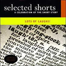Selected Shorts: Lots of Laughs!