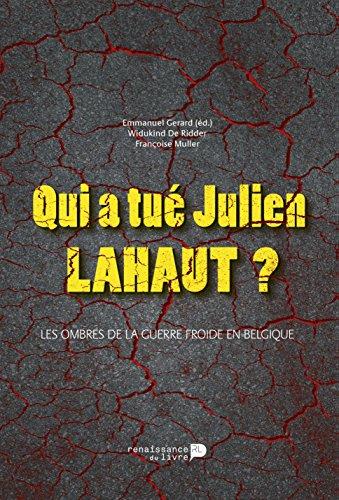Qui a Tue Julien Lahaut ?