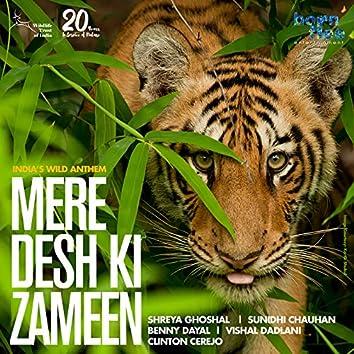 Mere Desh Ki Zameen