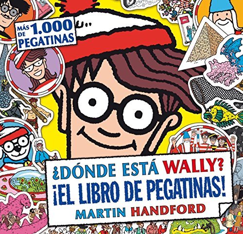 ¿Dónde está Wally? ¡El libro de pegatinas! (Colección ¿Dónde está Wally?): (Con más de 1.000 pegatinas)