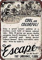 The Escape Hotel Fort Lauderdale Florida ティンサイン ポスター ン サイン プレート ブリキ看板 ホーム バーために
