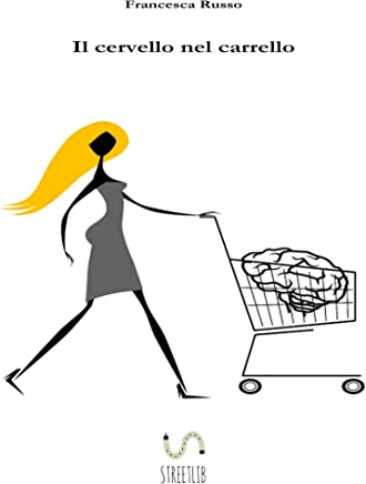 Il cervello nel carrello
