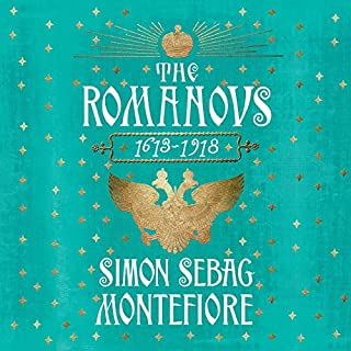 The Romanovs: 1613-1918                   By:                                                                                                                                 Simon Sebag Montefiore                               Narrated by:                                                                                                                                 Simon Russell Beale                      Length: 28 hrs and 46 mins     494 ratings     Overall 4.5