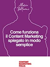 Permalink to Come funziona il Content Marketing spiegato in modo semplice: Una guida per comprendere i principi del Content Marketing PDF