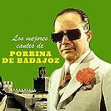Los Mejores Cantes de Porrina de Badajoz