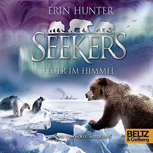 Feuer im Himmel     Seekers 5              By:                                                                                                                                 Erin Hunter                               Narrated by:                                                                                                                                 Nicki Tempelhoff                      Length: 6 hrs and 58 mins     Not rated yet     Overall 0.0