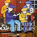 Sound Neighbors: Contemporary Music N Irel