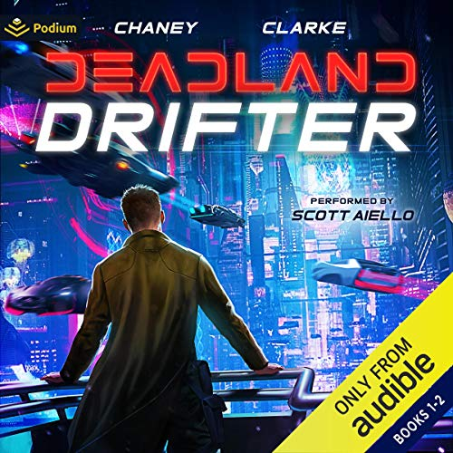 Deadland Drifter: Publisher's Pack Audiobook By J.N. Chaney, Ell Leigh Clarke cover art