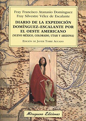 Diario de la expedición Domínguez-Escalante por el oeste