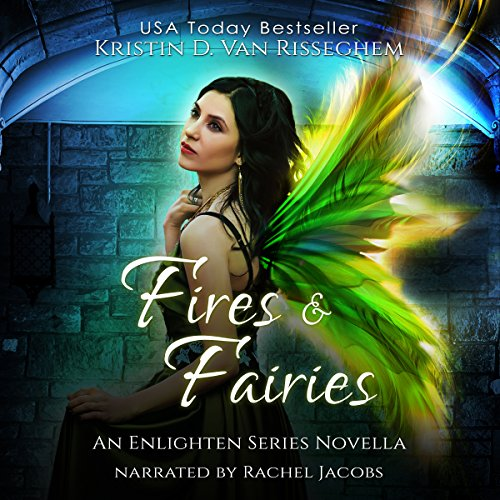 Fires & Fairies audiobook cover art