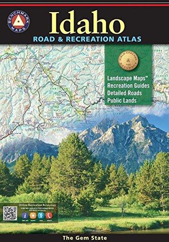 Idaho Benchmark Road & Recreation Atlas (Benchmark Maps)