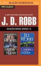 J. D. Robb - In Death Series: Books 7-8: Holiday in Death, Conspiracy in Death