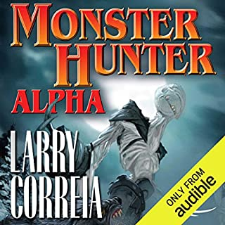 Monster Hunter Alpha                   By:                                                                                                                                 Larry Correia                               Narrated by:                                                                                                                                 Oliver Wyman                      Length: 18 hrs and 47 mins     10,100 ratings     Overall 4.6