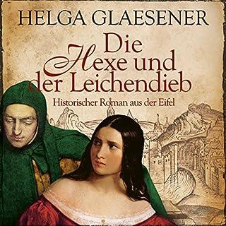 Die Hexe und der Leichendieb                   Autor:                                                                                                                                 Helga Glaesener                               Sprecher:                                                                                                                                 Jürgen Holdorf                      Spieldauer: 13 Std. und 44 Min.     148 Bewertungen     Gesamt 4,1