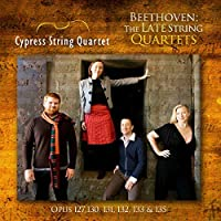 Late String Quartets by Cypress String Quartet