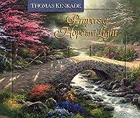 Prayers of Hope and Light (Thomas Kinkade's Lighted Path Collection)