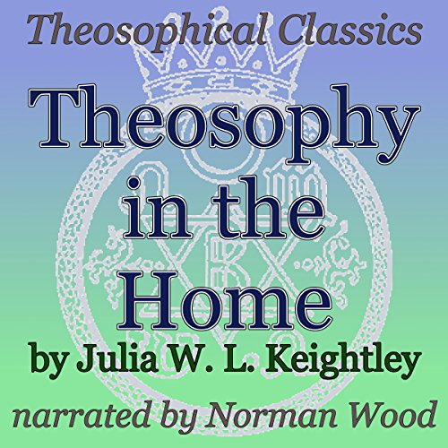 Theosophy in the Home: Theosophical Classics audiobook cover art