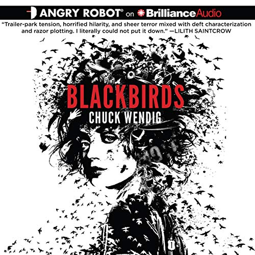 Blackbirds Audiobook By Chuck Wendig cover art