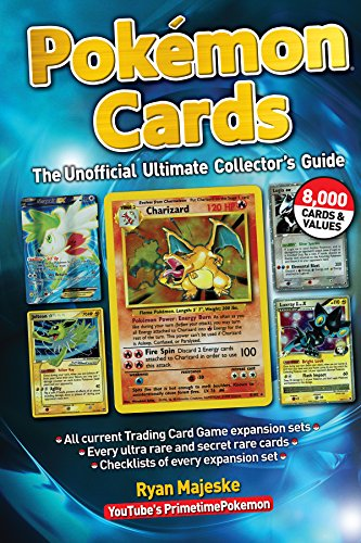 Pokemon Cards: The Unofficial Ultimate Collector's Guide (English Edition)