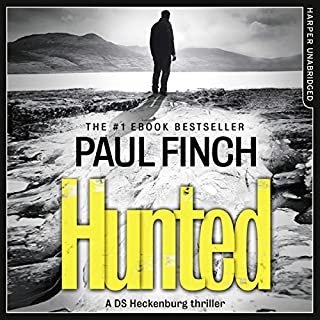 Hunted                   By:                                                                                                                                 Paul Finch                               Narrated by:                                                                                                                                 Paul Thornley                      Length: 12 hrs and 51 mins     717 ratings     Overall 4.4
