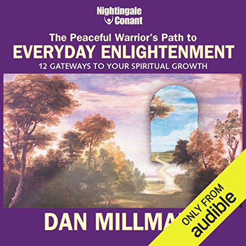 The Peaceful Warrior's Path to Everyday Enlightenment audiobook cover art