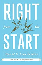 Right from the Start: A Premarital Guide for Couples