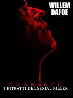 Anamorph - I ritratti del serial killer