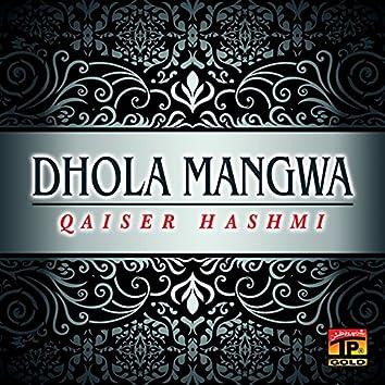Dhola Mangwa