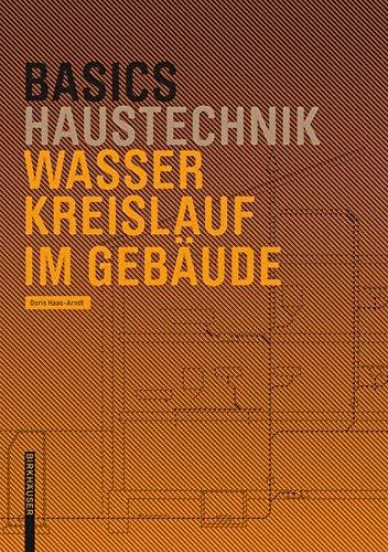 Basics Wasserkreislauf im Gebude (German Edition) by Doris Haas-Arndt(2015-02-16)