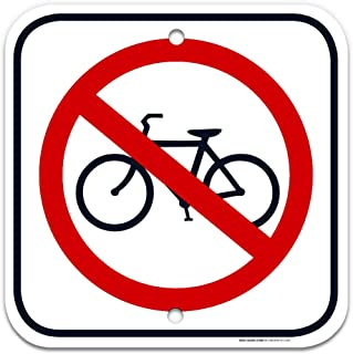 No Bikes Sign, No Bike Symbol Sign, 12x12 Rust Free Aluminum, Weather/Fade Resistant, Easy Mounting, Indoor/Outdoor Use, Made in USA by SIGO SIGNS