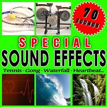 Tennis, Gong, Waterfall, Heartbeat... Special Souns Effects.