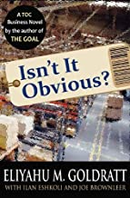 Isn't It Obvious?: A Business Novel on Retailing Using the Theory of Constraints (English Edition)