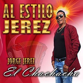El Chachacha (Al Estilo Jerez)