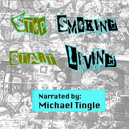 How to Stop Smoking and Start Living      Book 1              By:                                                                                                                                 Angelina Drake                               Narrated by:                                                                                                                                 Michael Tingle                      Length: 57 mins     Not rated yet     Overall 0.0