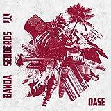 Oase (Digipak) - Banda Senderos