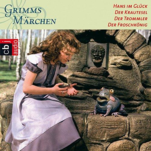 Hans im Glück / Der Krautesel / Der Trommler / Froschkönig Titelbild
