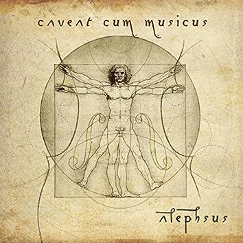 Caveat Cum Musicus