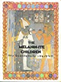 The Melanin-ite Children (Scroll #133)