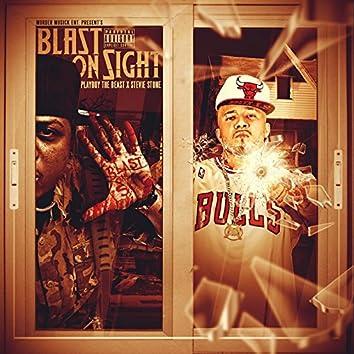 Blast on Sight (feat. Stevie Stone)
